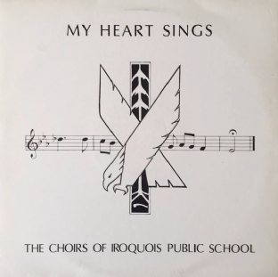 Choirs Of Iroquois Public School ‎(The) - My Heart Sings (LP) (EX+/VG-)